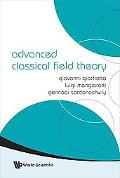 Advanced Classical Field Theory