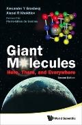 Giant Molecules: Here, There, and Everywhere, (2nd Edition)
