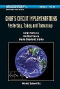 Chuas Circuit Implementations: Yesterday, Today and Tomorrow (World Scientific Series on Non...