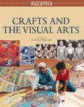 Encyclopedia of Malaysia V14: Crafts and the Visual Arts