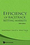EFFICIENCY OF RACETRACK BETTING MARKETS (2008 EDITION) (World Scientific Handbook in Financi...