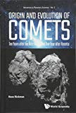Origin and Evolution of Comets: Ten Years After the Nice Model and One Year After Rosetta (A...