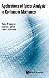 Applications of Tensor Analysis in Continuum Mechanics