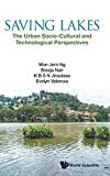 Saving Lakes: The Urban Socio-Cultural and Technological Perspectives