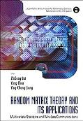 Random Matrix Theory and Its Applications: Multivariate Statistics and Wireless Communicatio...