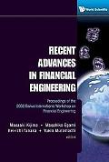 Recent Advances in Financial Engineering : Proceedings of the 2008 Daiwa International Works...