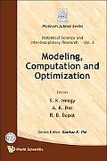 Modeling, Computation and Optimization (Statistical Science and Interdisciplinary Research) ...