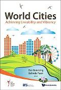 World Cities: Achieving Liveability and Vibrancy