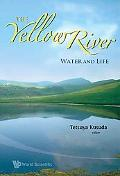 The Yellow River: Water and Life