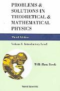 Problems and Solutions in Theoretical and Mathematical Physics: Volume I: Introductory Level