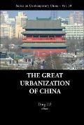 The Great Urbanization of China (Series on Contemporary China)