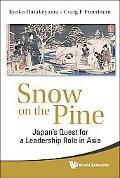 Snow on the Pine: Japan