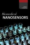 Biomedical Nanosensors (Pan Stanford Series on Biomedical Nanotechnology)
