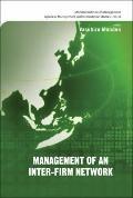 Management of an Inter-Firm Network