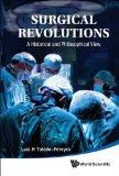 Surgical Revolutions: A Historical and Philosophical View