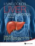 Living Donor Liver Transplantation: 2nd Edition