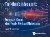 Trefethen's Index Cards: 40 Years of Notes about People, Words and Mathematics