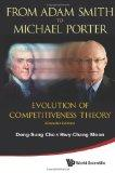 From Adam Smith to Michael Porter: Evolution of Competitiveness Theory (Extended Edition) (A...