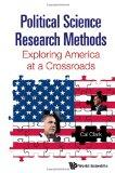 Political Science Research Methods: Exploring America at a Crossroads