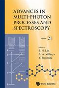 Advances in Multi-Photon Processes and Spectroscopy: (Volume 21)