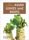 Little Guide Book : Asian Leaves and Roots