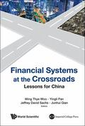 Financial Systems at the Cross Road: Lessons for China's Choice