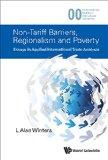 Non-Tariff Barriers, Regionalism and Poverty: Essays in Applied International Trade Analysis...