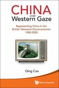 China under Western Gaze : Representing China in the British Television Documentaries
