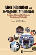 After Migration and Religious Affiliation : Religions, Chinese Identities, and Transnational...