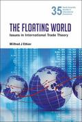Floating World : Issues in International Trade Theory