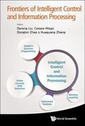 Frontiers of Intelligent Control and Information Processing