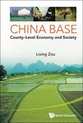 China Base : County-Level Economy and Society