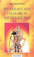 Mythology+folklore in South-east Asia