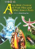 Area-Wide Control of Fruit Flies and Other Insect Pests