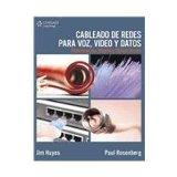 Cableado de redes para voz, video y datos/ Data, Voice and Video Cabling: Planificacion, Dis...