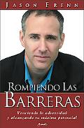 Rompiendo las barreras: Overcoming obstacles and reaching your maximum potential - Zondervan...