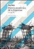Historia economica de la Argentina. En el siglo XIX (Spanish Edition)
