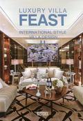 Luxury Villa Feast : International Style Villa Design II