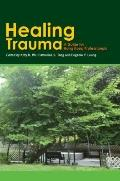 Healing Trauma: A Guide for Hong Kong Professionals