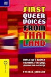 First Queer Voices from Thailand: Uncle Go's Advice Columns for Gays, Lesbians and Kathoeys ...
