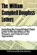 William Campbell Douglass Letters. Expose of Government Machinations During the Vietnam War
