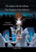 Enigma de Las Esferas * the Enigma of the Spheres