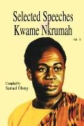 Selected Speeches of Kwame Nkrumah Volume 3