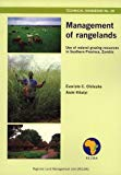Management of Rangelands: Use of Natural Grazing Resources in Southern Province, Zambia (Tec...