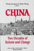 China Two Decades of Reform and Change