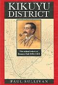 Kikuyu District Francis Hall's Letters from East Africa to His Father Lt. Colonel Edward Hal...