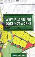 Why Planning Does Not Work