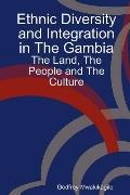 Ethnic Diversity and Integration in the Gambi : The Land, the People and the Culture