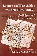 Letters on West Africa and the Slave Trade. Paul Erdmann Isert's Journey to Guinea and the C...