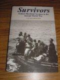 Survivors: British Merchant Seamen in the Second World War